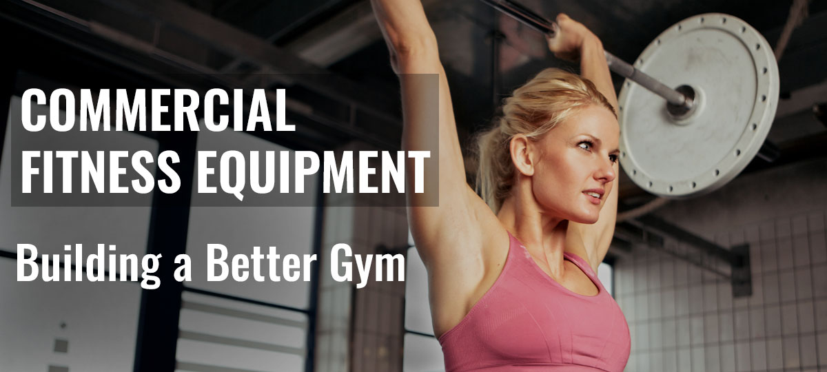 Commercial Fitness and Gym Equipment
